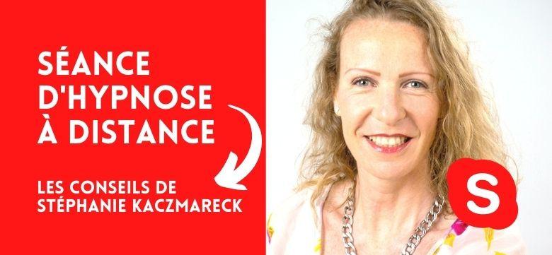 Consultation d'hypnose à distance : les conseils de la thérapeute Stéphanie Kaczmareck